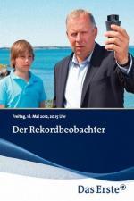 Film Láska na prvním místě (Der Rekordbeobachter) 2012 online ke shlédnutí