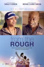 Film Z ulice na green (From the Rough) 2013 online ke shlédnutí