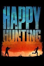 Film Happy Hunting (Happy Hunting) 2017 online ke shlédnutí
