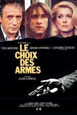 Film Volba zbraní (Le Choix des armes) 1981 online ke shlédnutí