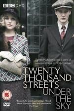 Film Dvacet tisíc ulic pod nebem (Twenty Thousand Streets Under the Sky) 2005 online ke shlédnutí