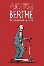 Film Sbohem Berthe (Adieu Berthe - L'enterrement de mémé) 2012 online ke shlédnutí