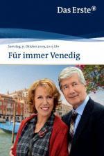 Film Láska z Benátek (Für immer Venedig) 2009 online ke shlédnutí