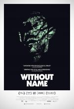 Film Without Name (Without Name) 2016 online ke shlédnutí