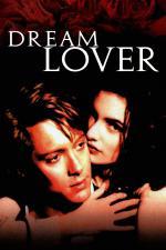 Film Ideální milenka (Dream Lover) 1993 online ke shlédnutí