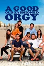 Film A Good Old Fashioned Orgy (A Good Old Fashioned Orgy) 2011 online ke shlédnutí