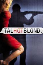 Film VysokáSexyBlond (TalhotBlond) 2012 online ke shlédnutí