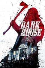 Film Dark House (Dark House) 2014 online ke shlédnutí