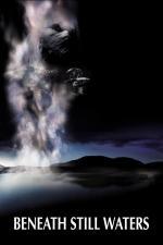 Film Zlo přichází z hlubin (Beneath Still Waters) 2005 online ke shlédnutí