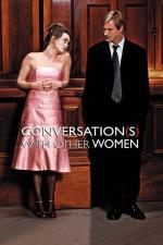 Film Mezi mužem a ženou (Conversations with Other Women) 2005 online ke shlédnutí