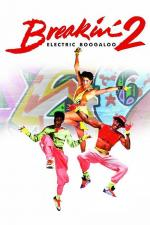 Film Breakin': Electric Boogaloo (Breakin' 2: Electric Boogaloo) 1984 online ke shlédnutí