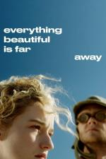 Film Everything Beautiful Is Far Away (Everything Beautiful Is Far Away) 2017 online ke shlédnutí
