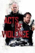 Film Acts of Violence (Acts of Violence) 2018 online ke shlédnutí