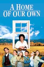 Film Dům snů (A Home of Our Own) 1993 online ke shlédnutí