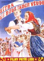 Film Zítra se bude tančit všude (Zítra se bude tančit všude) 1952 online ke shlédnutí