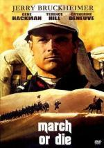 Film Pochoduj nebo zemři (March or Die) 1977 online ke shlédnutí