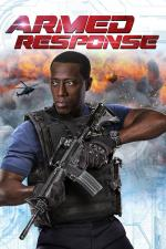Film Armed Response (Armed Response) 2017 online ke shlédnutí