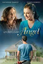 Film Anděl v utajení (Undercover Angel) 2017 online ke shlédnutí