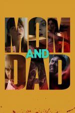 Film Mom and Dad (Mom and Dad) 2017 online ke shlédnutí
