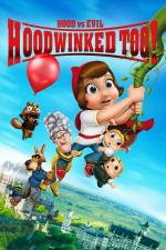 Film Hoodwinked Too! Hood vs. Evil (Hoodwinked Too! Hood vs. Evil) 2011 online ke shlédnutí