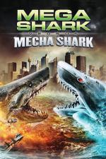 Film Mega Shark vs. Mecha Shark (Mega Shark vs. Mecha Shark) 2014 online ke shlédnutí