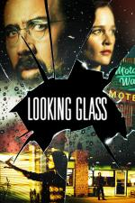 Film Looking Glass (Looking Glass) 2018 online ke shlédnutí
