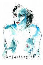 Film Ve skrytu své kůže (Comforting Skin) 2011 online ke shlédnutí