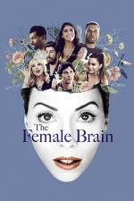 Film The Female Brain (The Female Brain) 2017 online ke shlédnutí