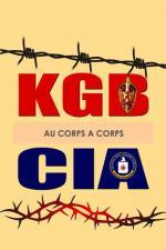 Film KGB versus CIA: Souboj v Berlíně (KGB - CIA, au corps à corps) 2016 online ke shlédnutí